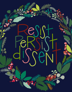 Holiday Cards - Resist Persist Dissent
