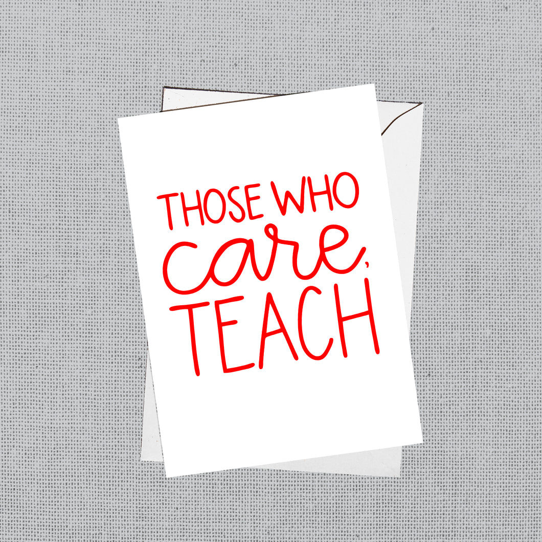Those Who Care, Teach notecards - red for ed