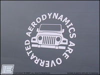 Jeep Wrangler Aerodynamics Are Overrated Decal 1997-2006