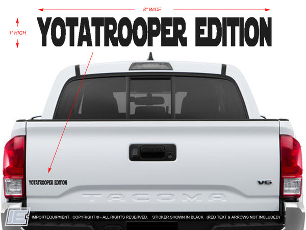 "Yotatrooper Edition Decal - Size: 1""x8"""