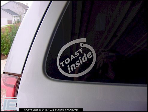 Toast Inside Decal Sticker