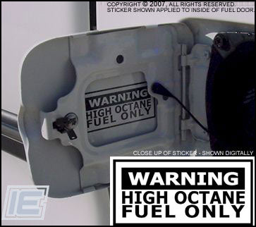 High Octane Fuel Only Decal