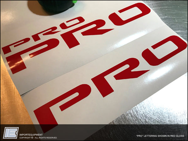 """PRO"" decals only"