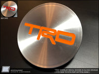 OEM TRD Center Cap Overlay Decal / Sticker - Fits Part Number PTR18-35092