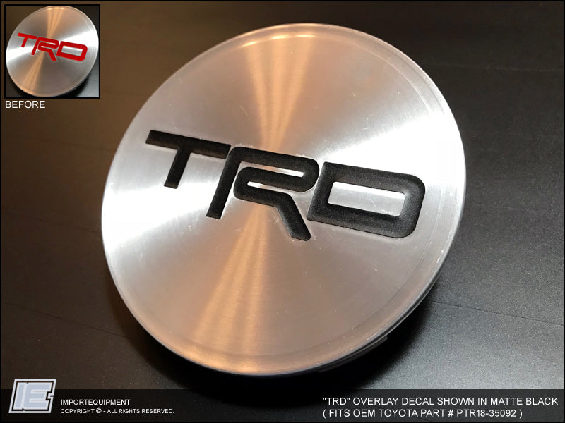 Oem Trd Center Cap Overlay Decal Sticker Fits Part