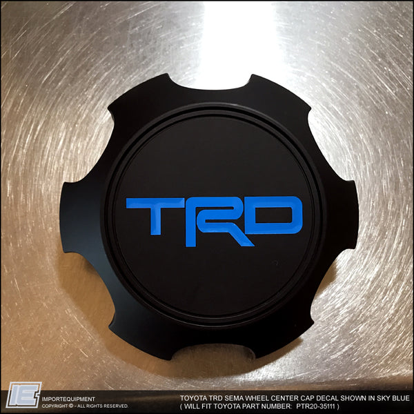 TRD SEMA Wheel Center Cap Decal Sticker - Toyota Tacoma 4Runner FJ