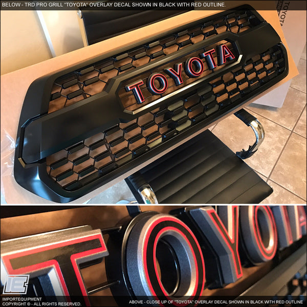 "Toyota Tacoma TRD PRO Grill ""2-Color Toyota"" Emblem Decal 2016 +"
