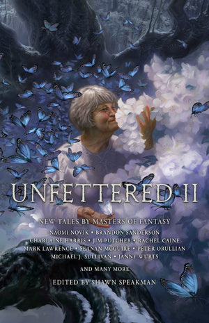 Unfettered II: Tales By Masters Of Fantasy