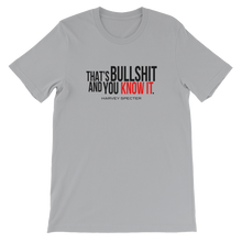 Harvey Specter Quotes That's Bullshit and You Know It T-Shirt (Silver)
