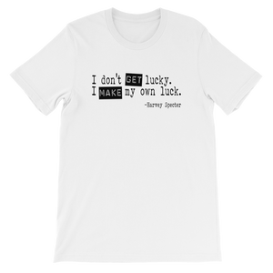 Harvey Specter Quotes I Make My Own Luck T-Shirt (White)