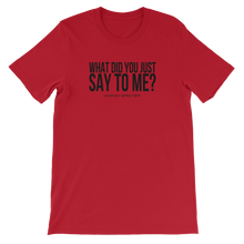 Harvey Specter Quotes What Did You Just Say to Me T-Shirt (Red)