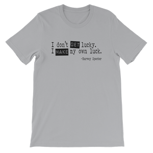 Harvey Specter Quotes I Make My Own Luck T-Shirt (Silver)
