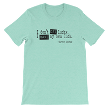 Harvey Specter Quotes I Make My Own Luck T-Shirt (Heather Mint)