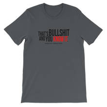 Harvey Specter Quotes That's Bullshit and You Know It T-Shirt (Asphalt)