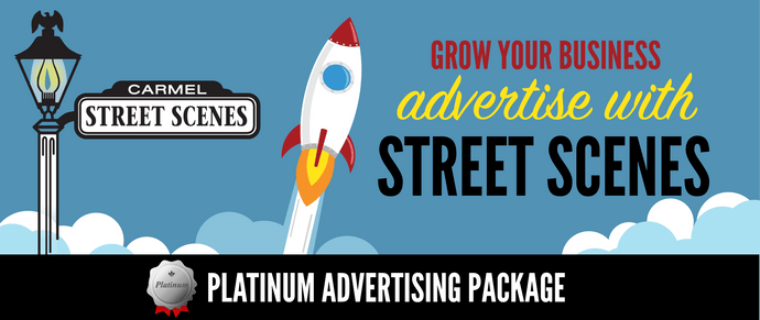1) Street Scenes Platinum Advertising Package