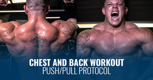 CHEST AND BACK WORKOUT | PUSH/PULL PROTOCOL