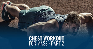 CHEST WORKOUT FOR MASS - PART 2
