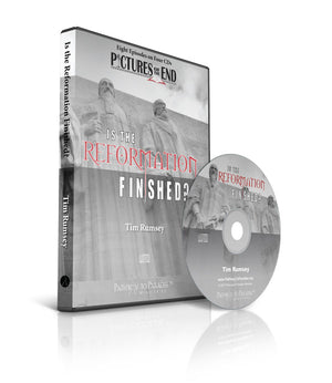 Is the Reformation Finished? (CD)