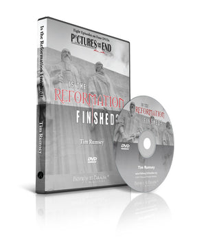 Is the Reformation Finished? (DVD)