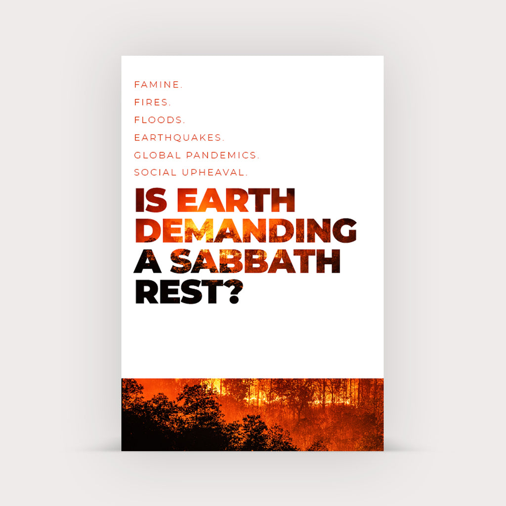 Is Earth Demanding a Sabbath Rest? (Sharing Tract)