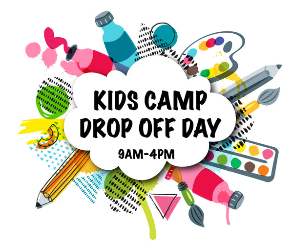 Kids Camp (Drop Off Day)