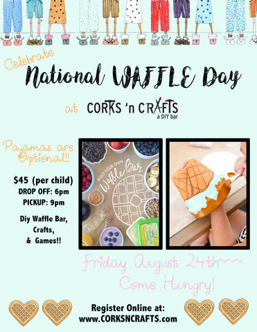 KIDS NIGHT ~National Waffle Day