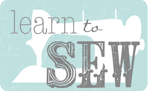 Learn To Sew~ Adults~ 3 Class Series