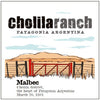 Cholila Ranch Malbec