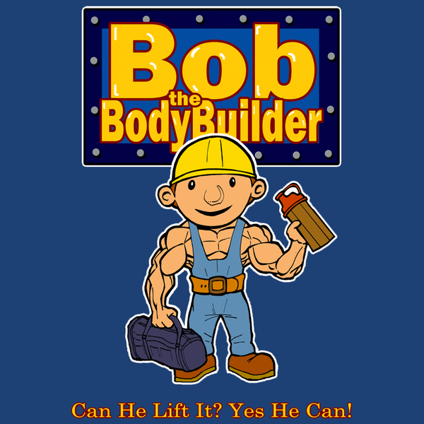 Bob The BodyBuilder Funny Gym Workout Shirt