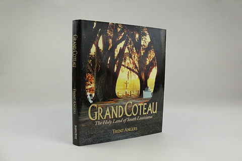 Grand Coteau The Holy Land of South Louisiana