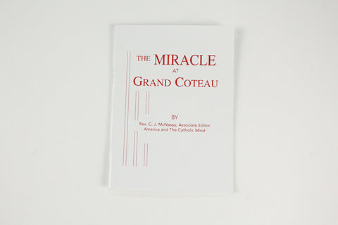 The MIRACLE at GRAND COTEAU