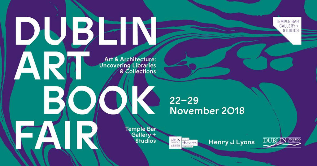 Dublin Art Book Fair 2018: Art and Architecture
