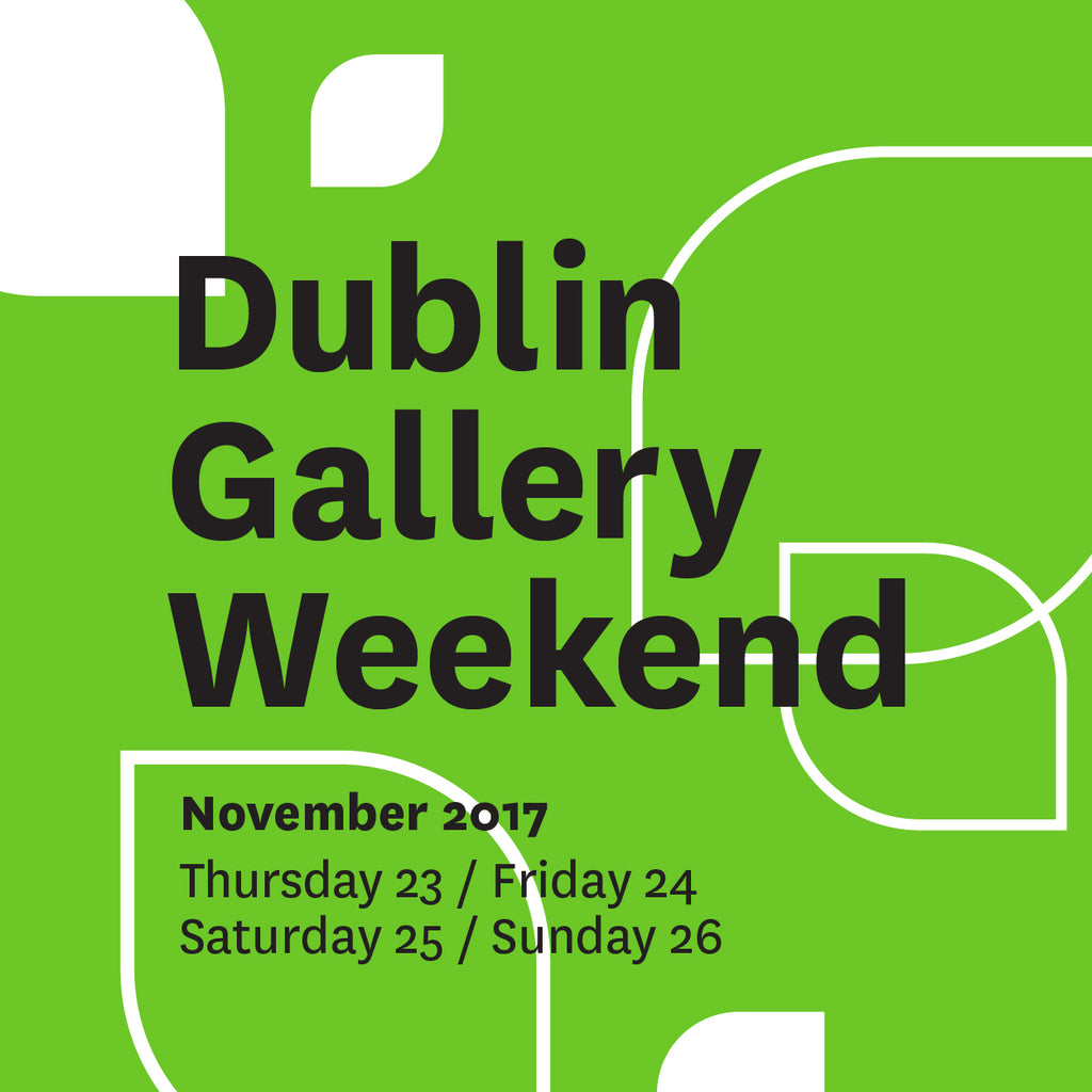 Dublin Gallery Weekend at The Library Project 2017