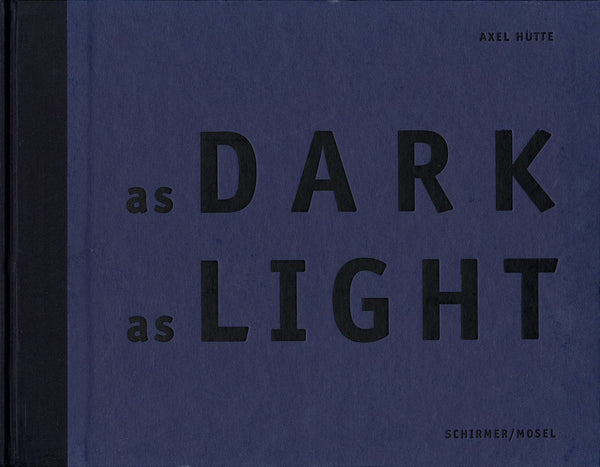 As Dark as Light, Axel Hutte - The Library Project
