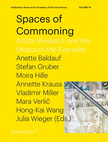 Spaces of Commoning, artistic research and the utopia of the everyday - The Library Project