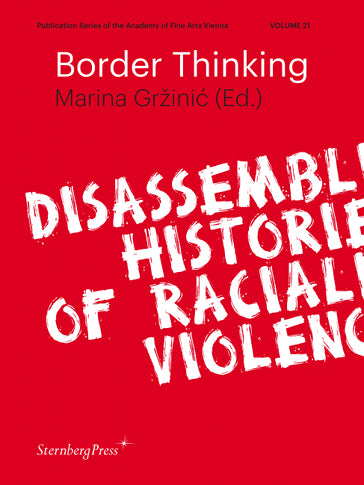 Border Thinking, Marina Grzinic (Ed.)