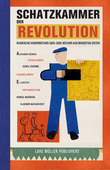 Schatzkammer der Revolution, Julian Rothenstein and Olga Budashevskaya - The Library Project