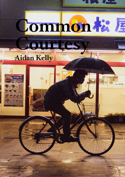 Common Courtesy, Aidan Kelly