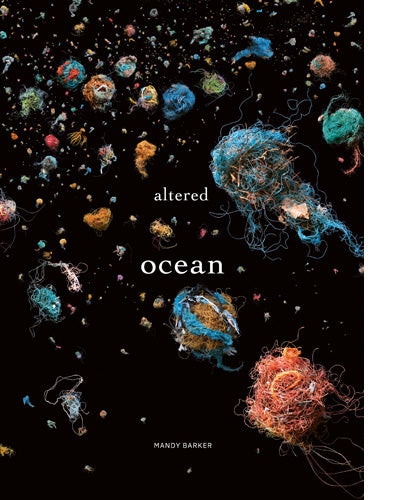 Altered Ocean, Mandy Barker - The Library Project
