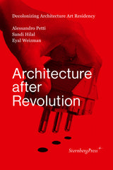 Architecture After Revolution - A. Petti, S. Hilal, E. Weizman - The Library Project