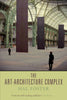 The Art-Architecture Complex, Hal Foster - The Library Project