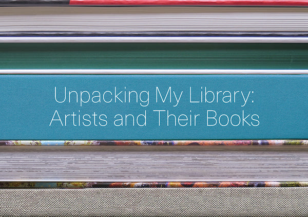 Unpacking My Library: Artists and Their Books - The Library Project