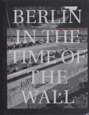 Berlin in the Time of the Wall - The Library Project