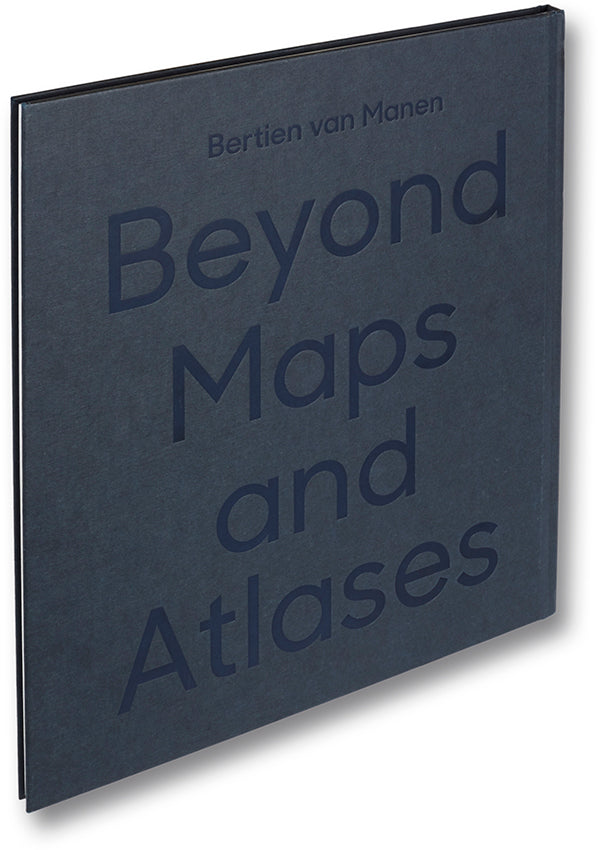 Beyond Maps and Atlases, Bertien van Manen - The Library Project