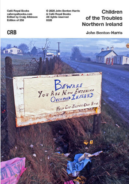 Children of the Troubles: Northern Ireland, John Benton-Harris