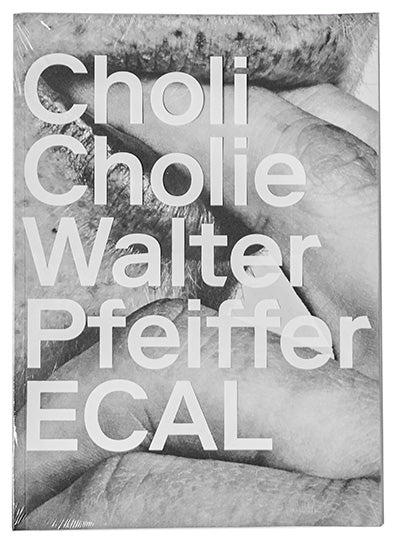 Choli Cholie, Walter Pfeiffer - The Library Project