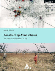 Constructing Atmospheres, Margit Bruenner - The Library Project