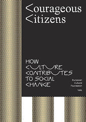 Courageous Citizens: How Culture Contributes to Social Change - The Library Project