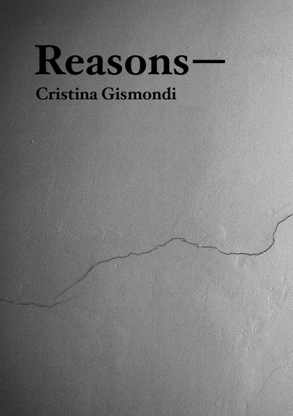 Reasons, Cristina Gismondi - The Library Project
