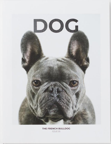 DOG Magazine Issue 5: The French Bulldog - The Library Project